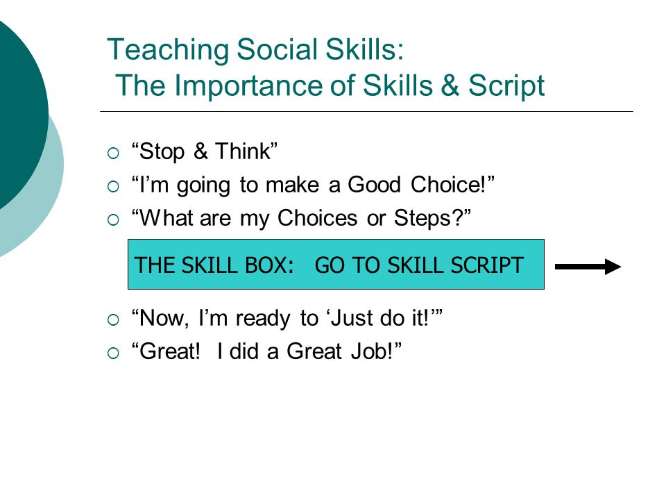 Teaching Social Skills: The Importance of Skills & Script