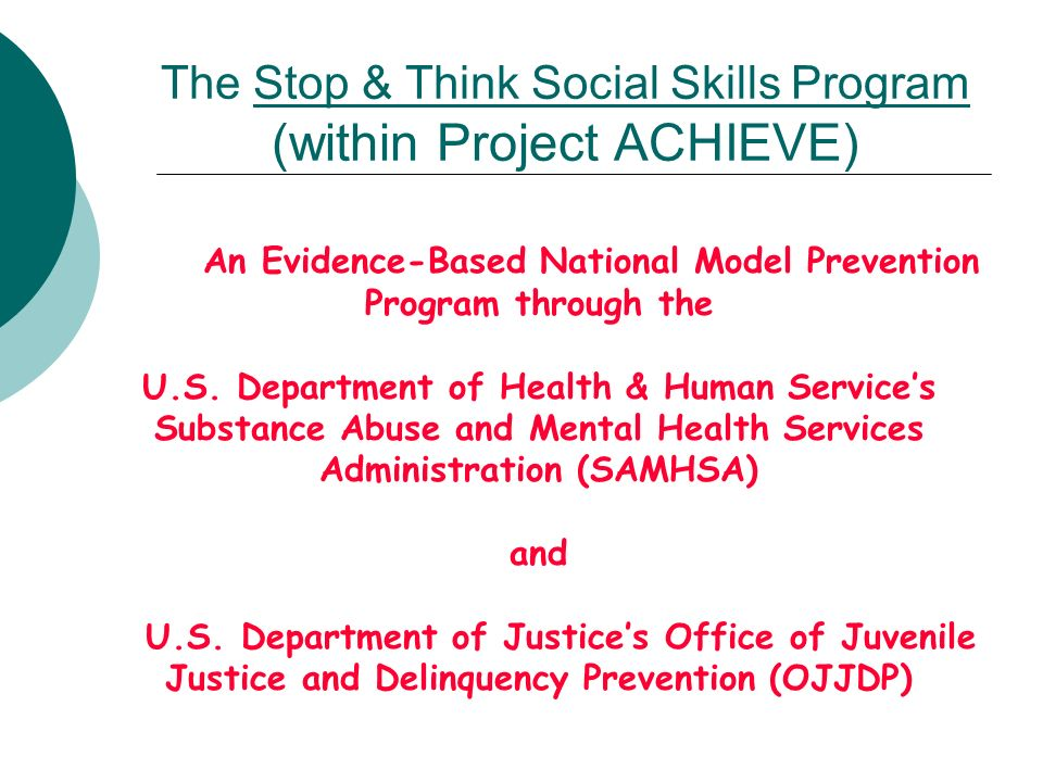 The Stop & Think Social Skills Program (within Project ACHIEVE)
