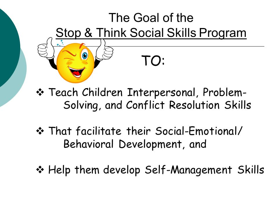 The Goal of the Stop & Think Social Skills Program