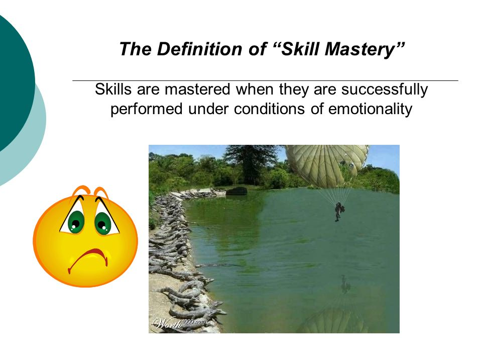 The Definition of Skill Mastery