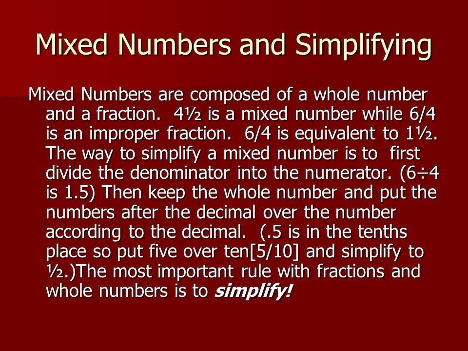 Mixed Numbers and Simplifying