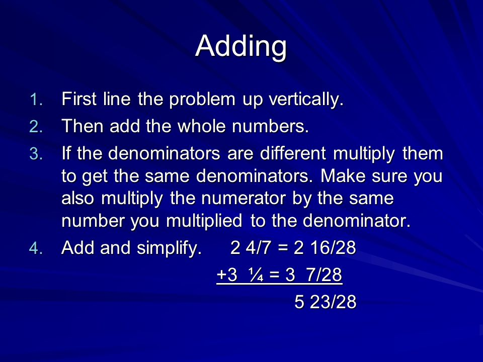Adding First line the problem up vertically.
