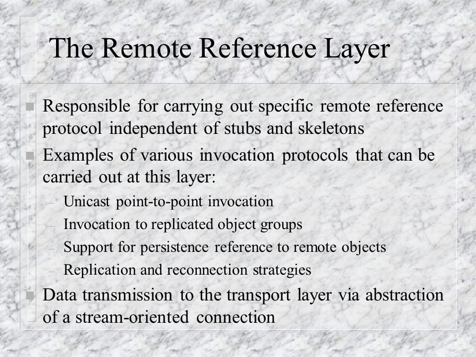 The Remote Reference Layer