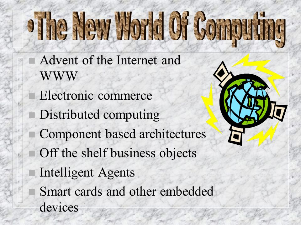 The New World Of Computing