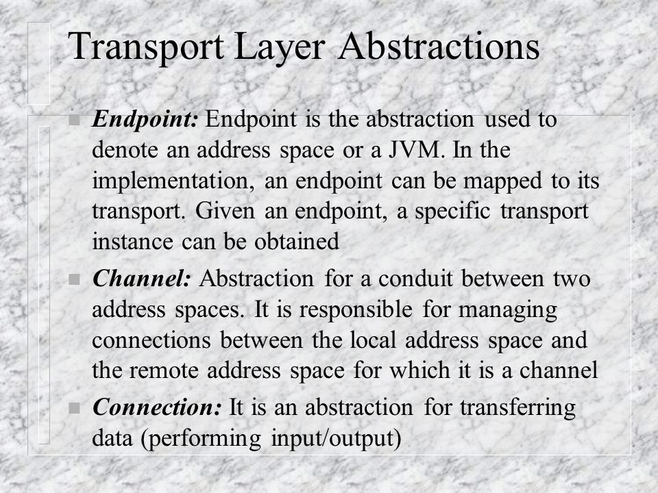 Transport Layer Abstractions