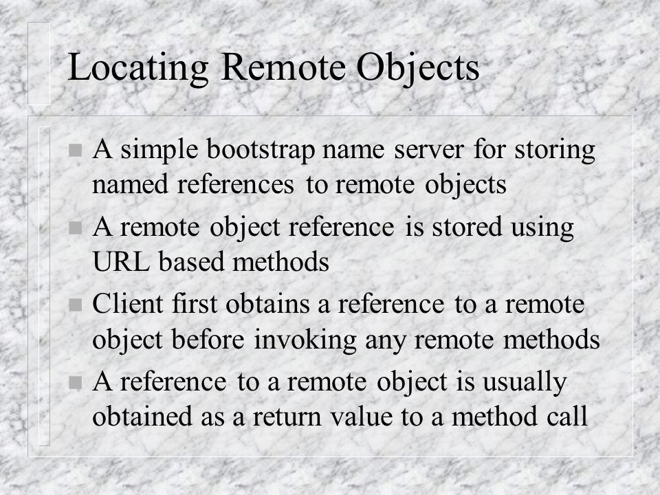 Locating Remote Objects