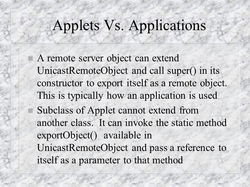 Applets Vs. Applications