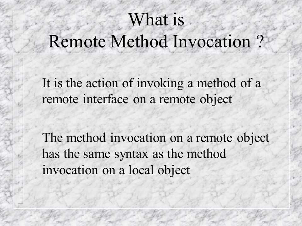 What is Remote Method Invocation