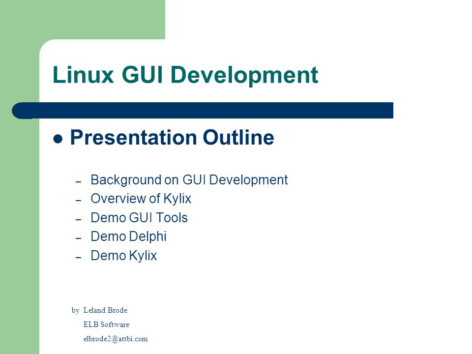 Linux GUI Development Presentation Outline