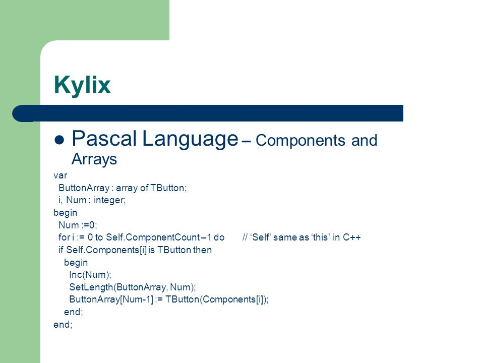 Kylix Pascal Language – Components and Arrays var