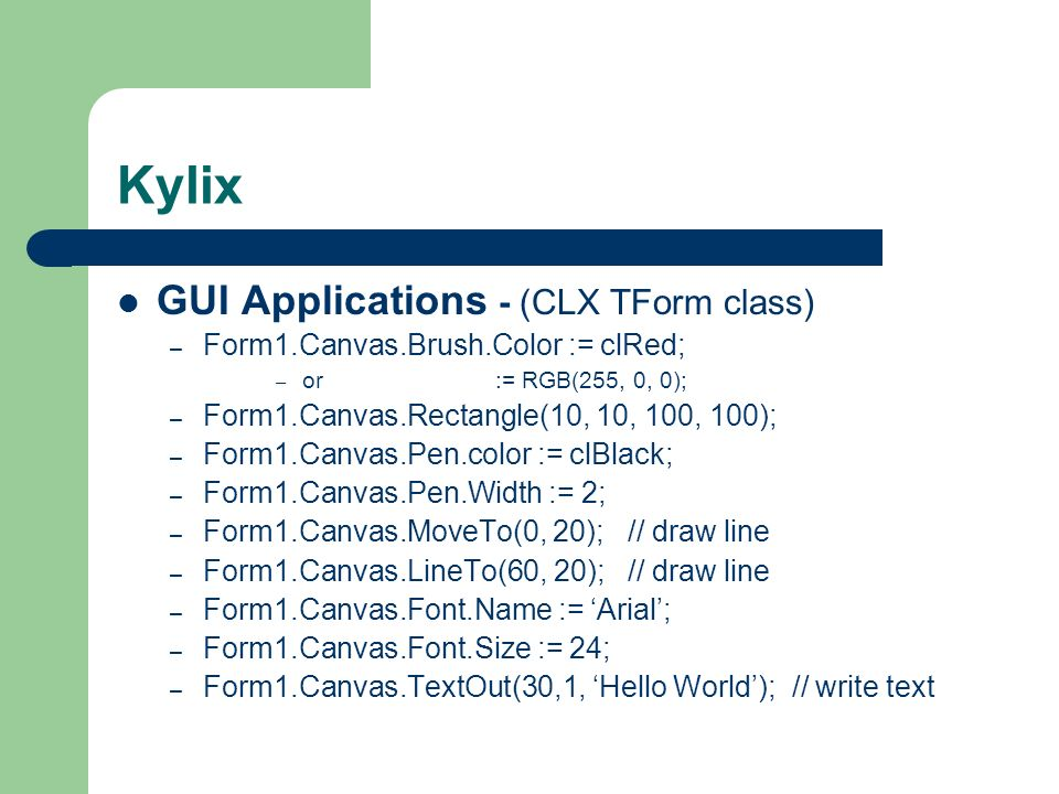 Kylix GUI Applications - (CLX TForm class)