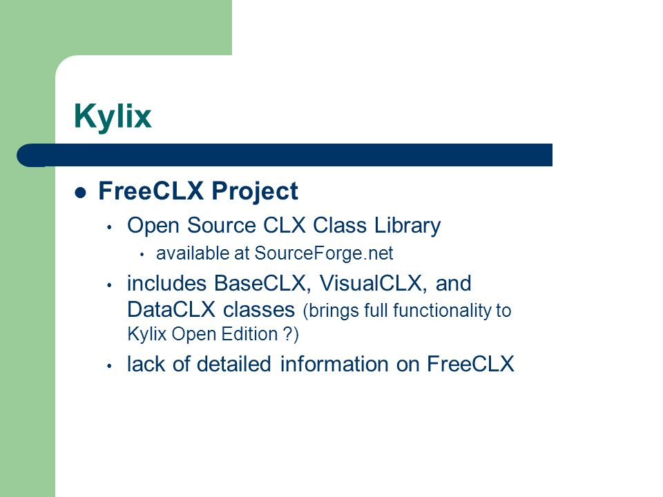 Kylix FreeCLX Project Open Source CLX Class Library