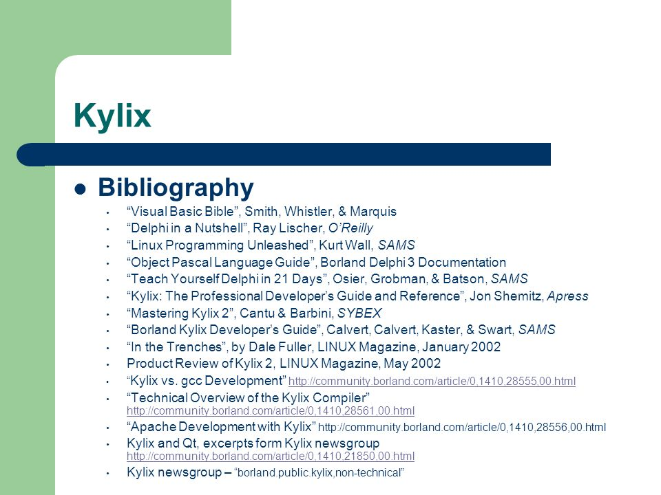 Kylix Bibliography Visual Basic Bible , Smith, Whistler, & Marquis