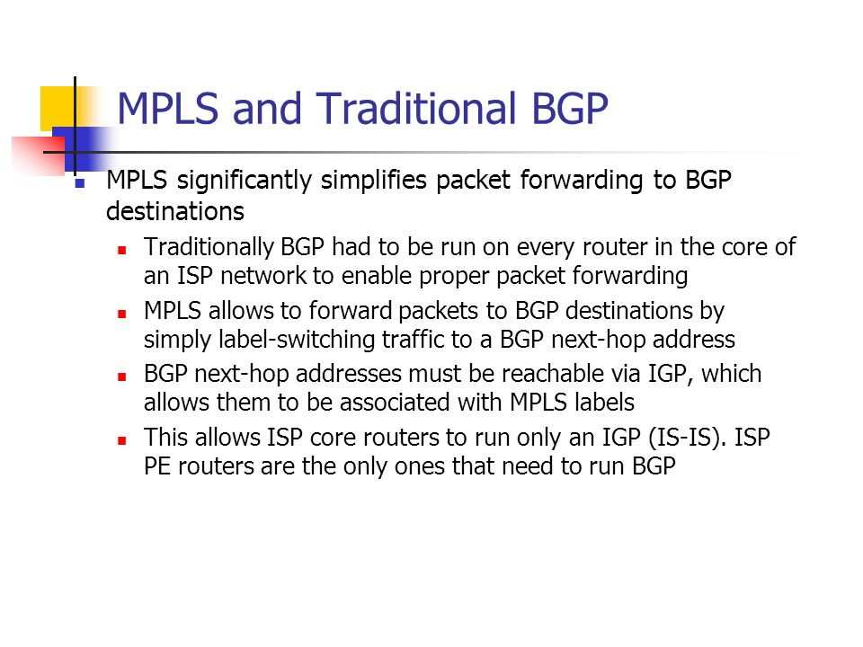 MPLS and Traditional BGP
