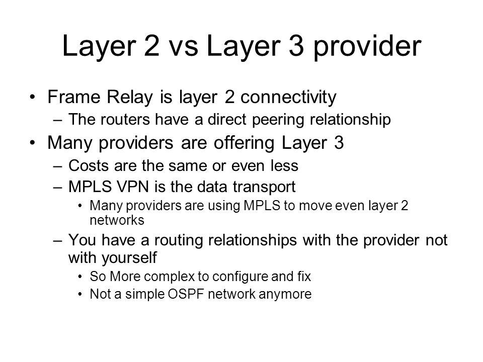 Layer 2 vs Layer 3 provider