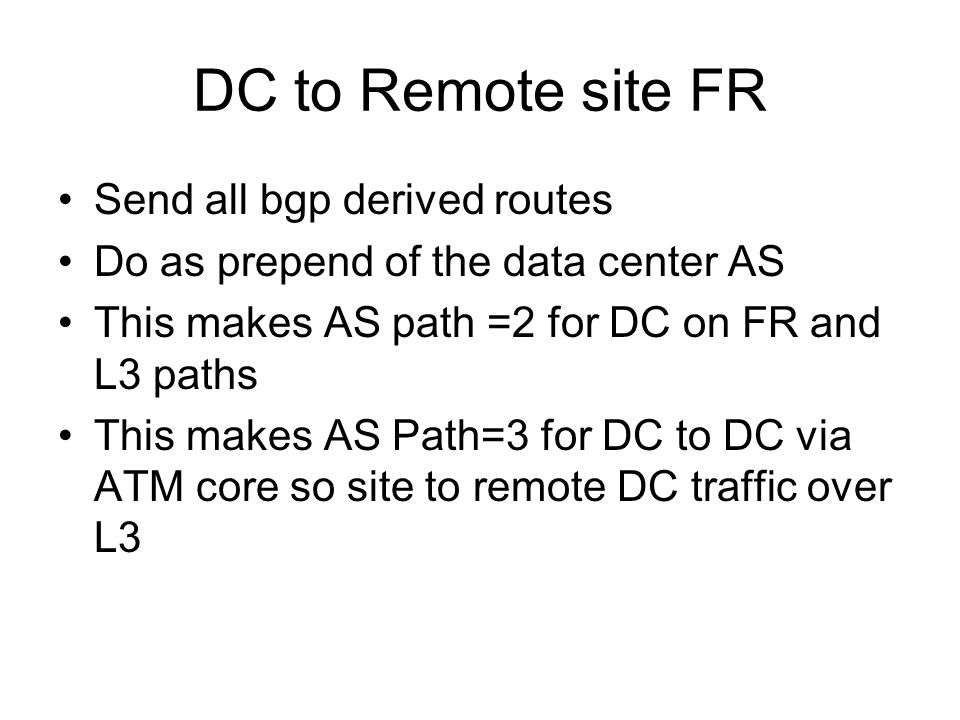 DC to Remote site FR Send all bgp derived routes