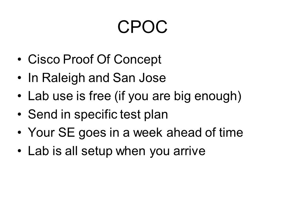 CPOC Cisco Proof Of Concept In Raleigh and San Jose