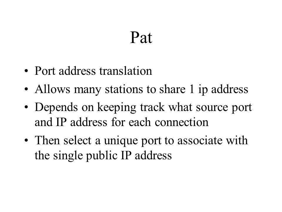 Pat Port address translation