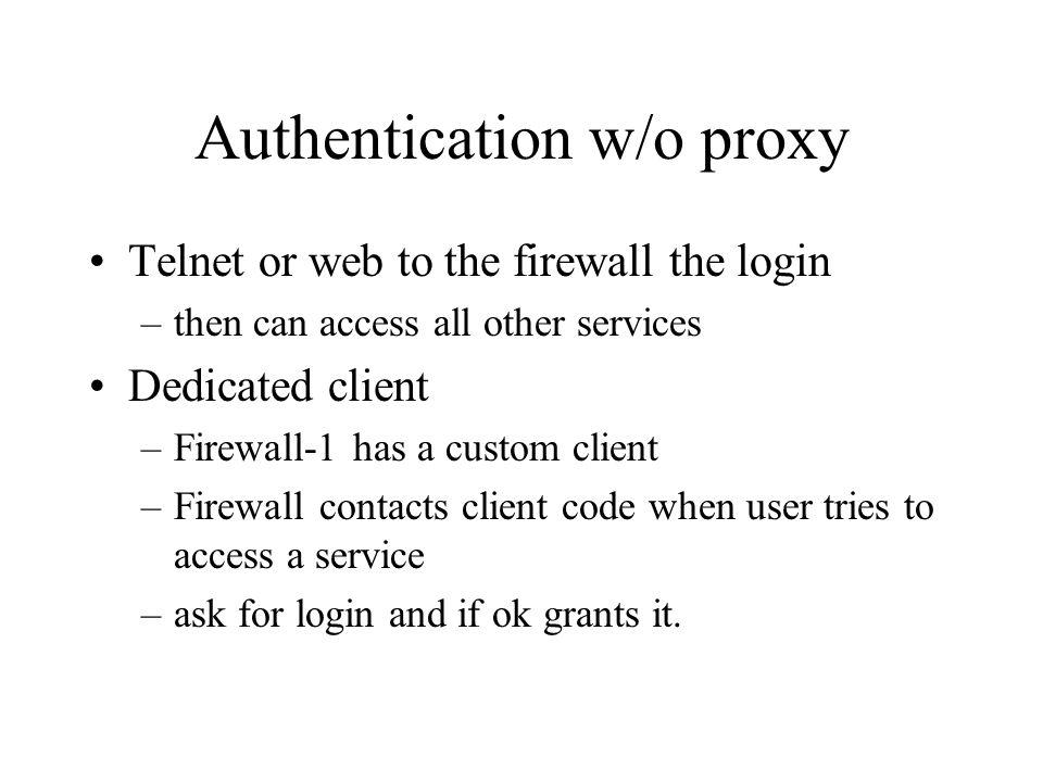 Authentication w/o proxy