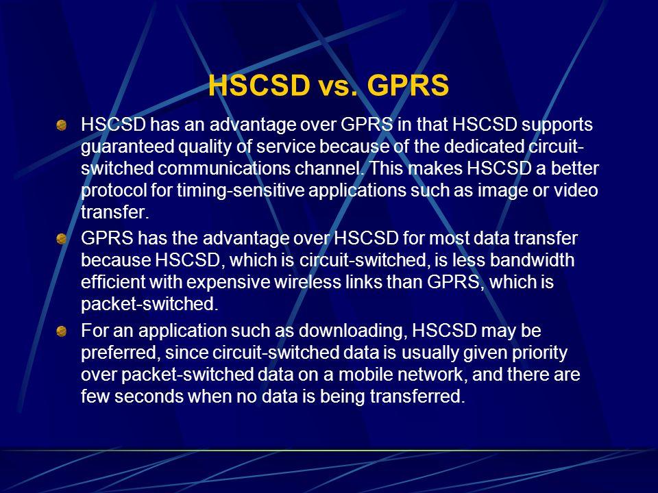 HSCSD vs. GPRS