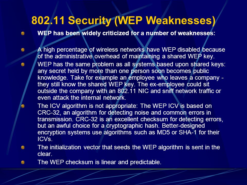 802.11 Security (WEP Weaknesses)