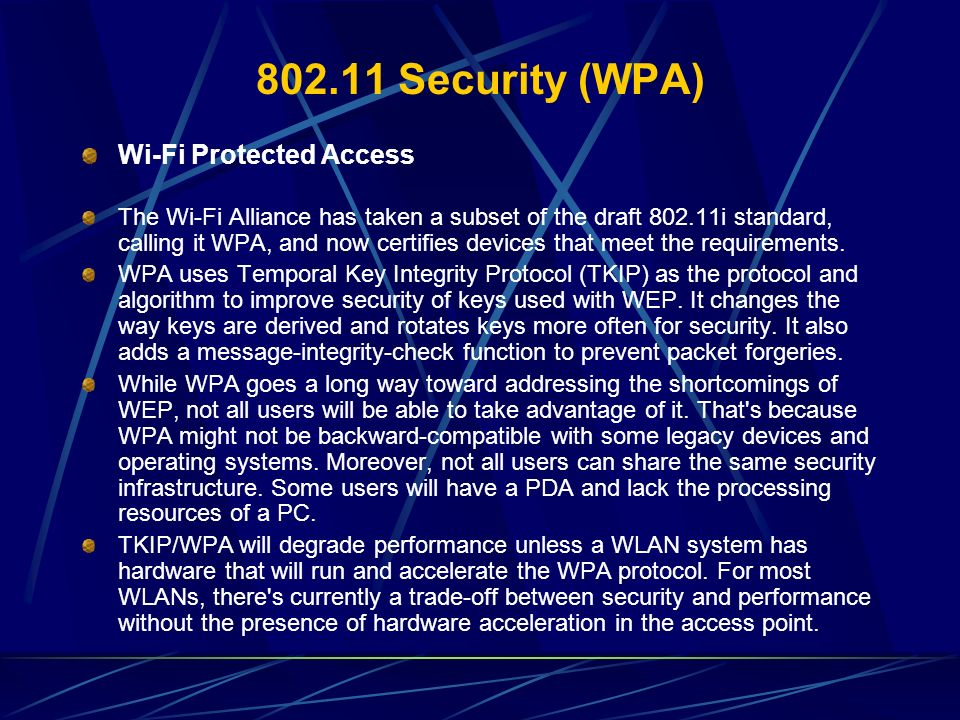 802.11 Security (WPA) Wi-Fi Protected Access