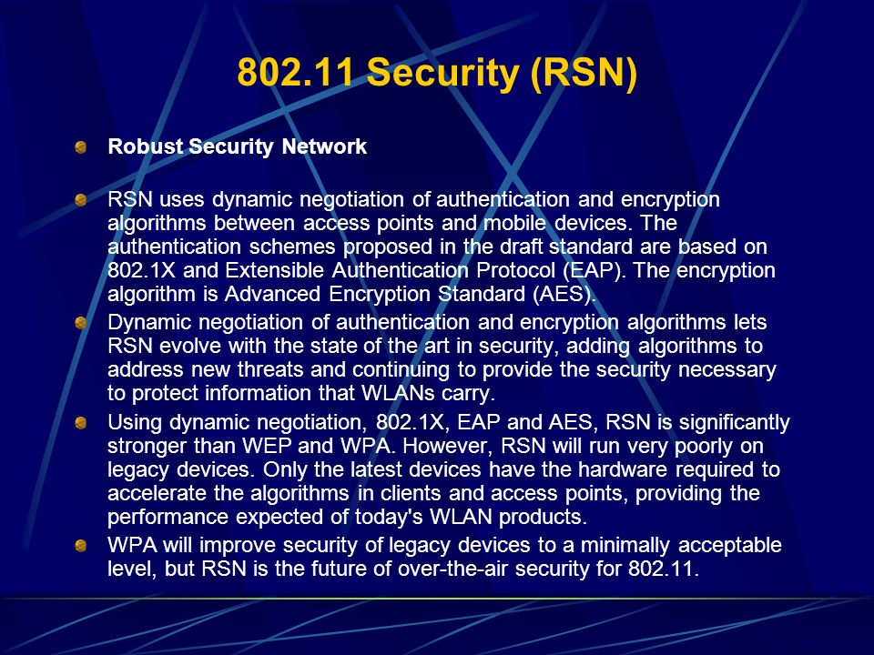 802.11 Security (RSN) Robust Security Network