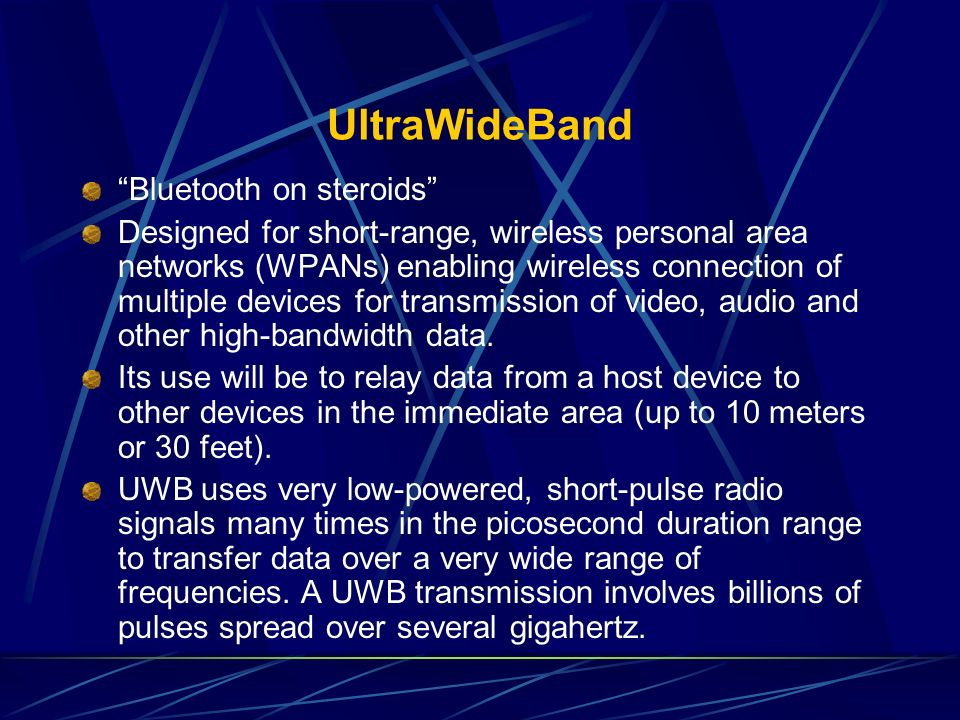 UltraWideBand Bluetooth on steroids