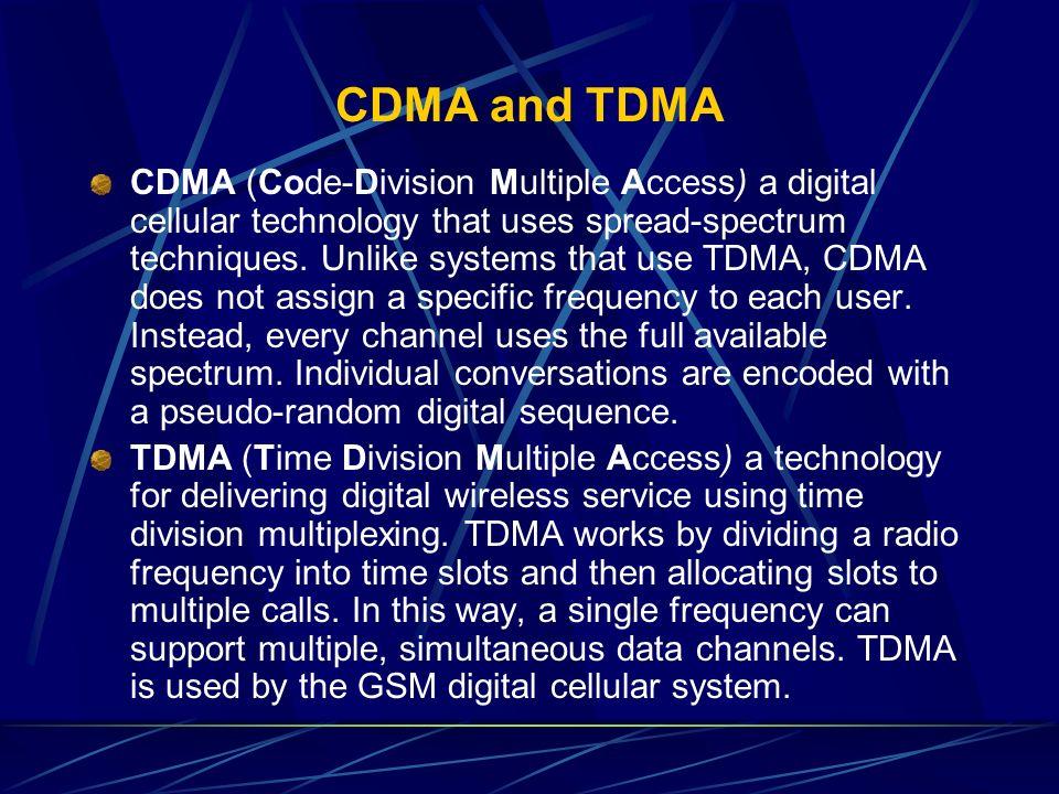 CDMA and TDMA