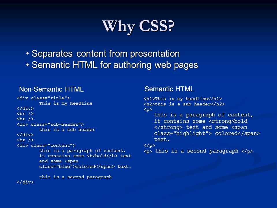 Why CSS Separates content from presentation