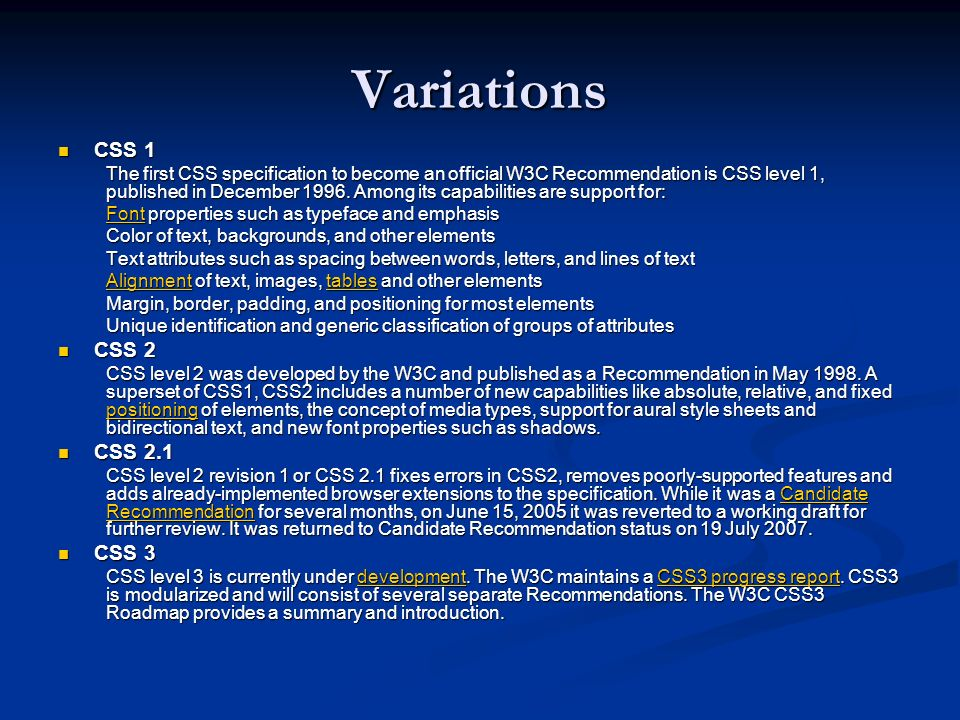 Variations CSS 1 CSS 2 CSS 2.1 CSS 3