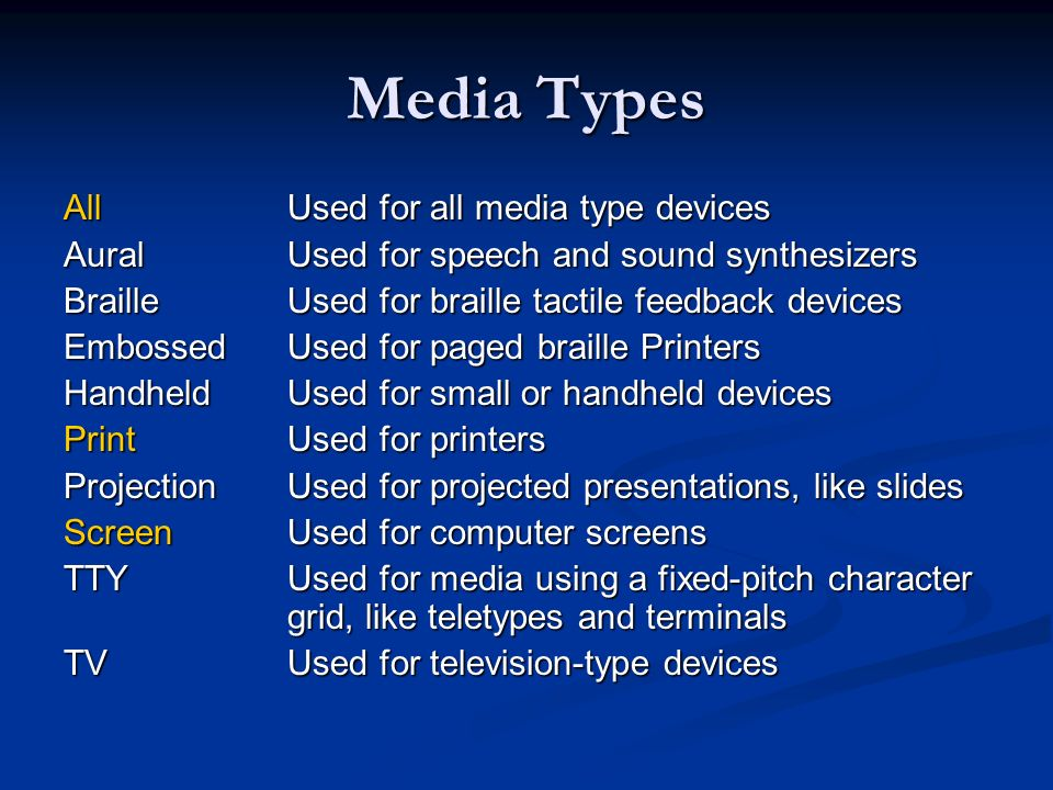 Media Types All Used for all media type devices