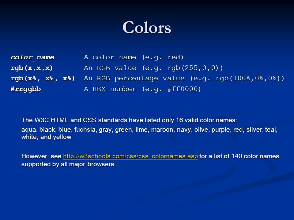 Colors color_name A color name (e.g. red)