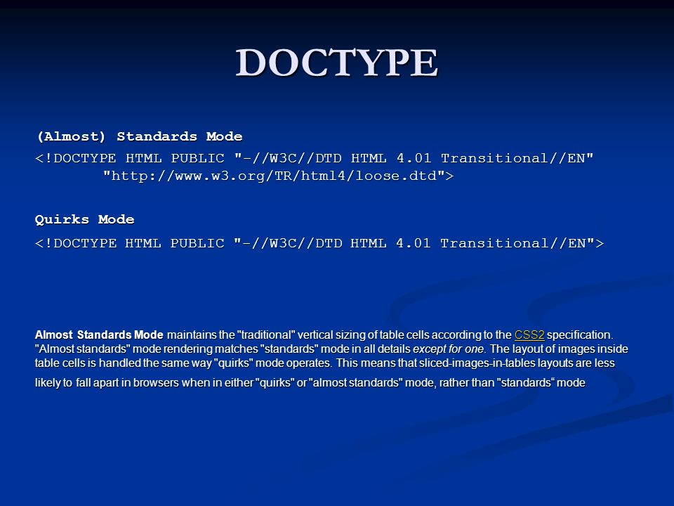 DOCTYPE (Almost) Standards Mode