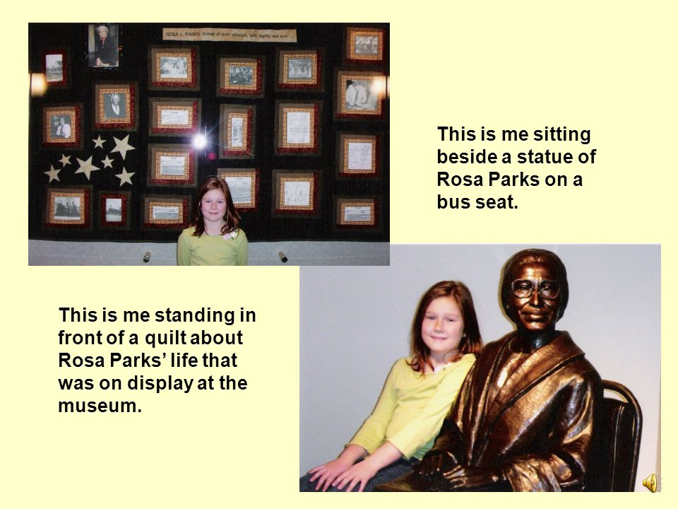 This is me sitting beside a statue of Rosa Parks on a bus seat.