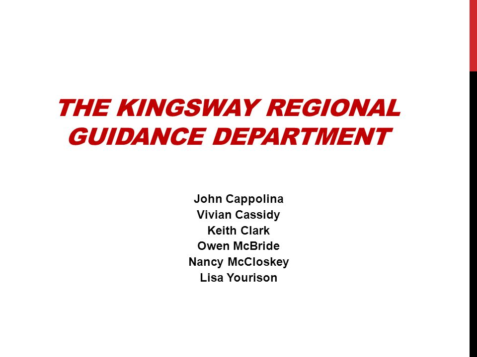 THE KINGSWAY REGIONAL GUIDANCE DEPARTMENT