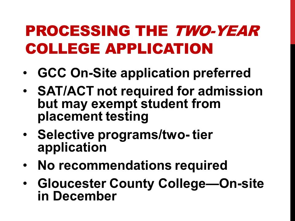 PROCESSING THE TWO-YEAR COLLEGE APPLICATION