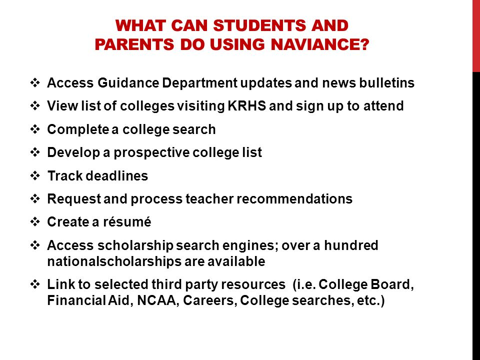 WHAT CAN STUDENTS AND PARENTS DO USING NAVIANCE
