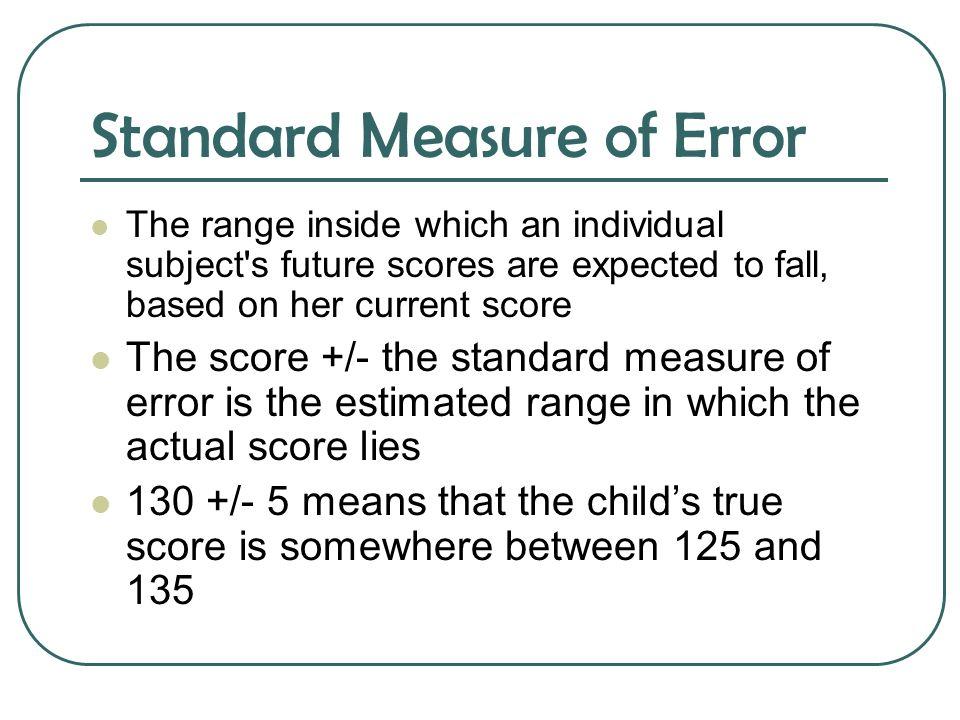 Standard Measure of Error