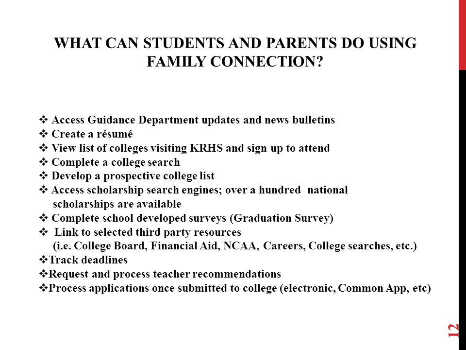WHAT CAN STUDENTS AND PARENTS DO USING FAMILY CONNECTION