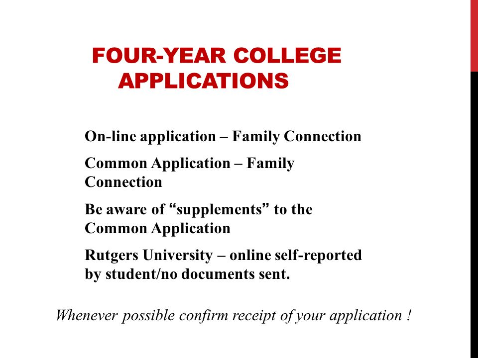 FOUR-YEAR COLLEGE APPLICATIONS