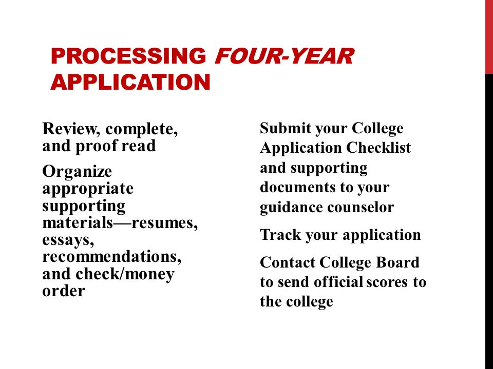 PROCESSING FOUR-YEAR APPLICATION