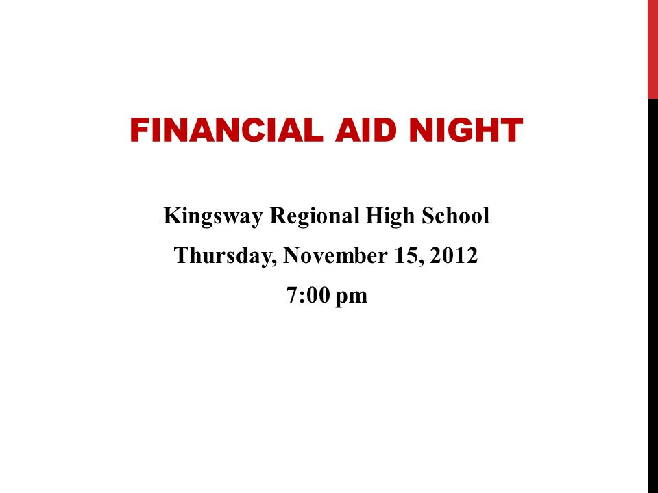 Kingsway Regional High School Thursday, November 15, 2012 7:00 pm