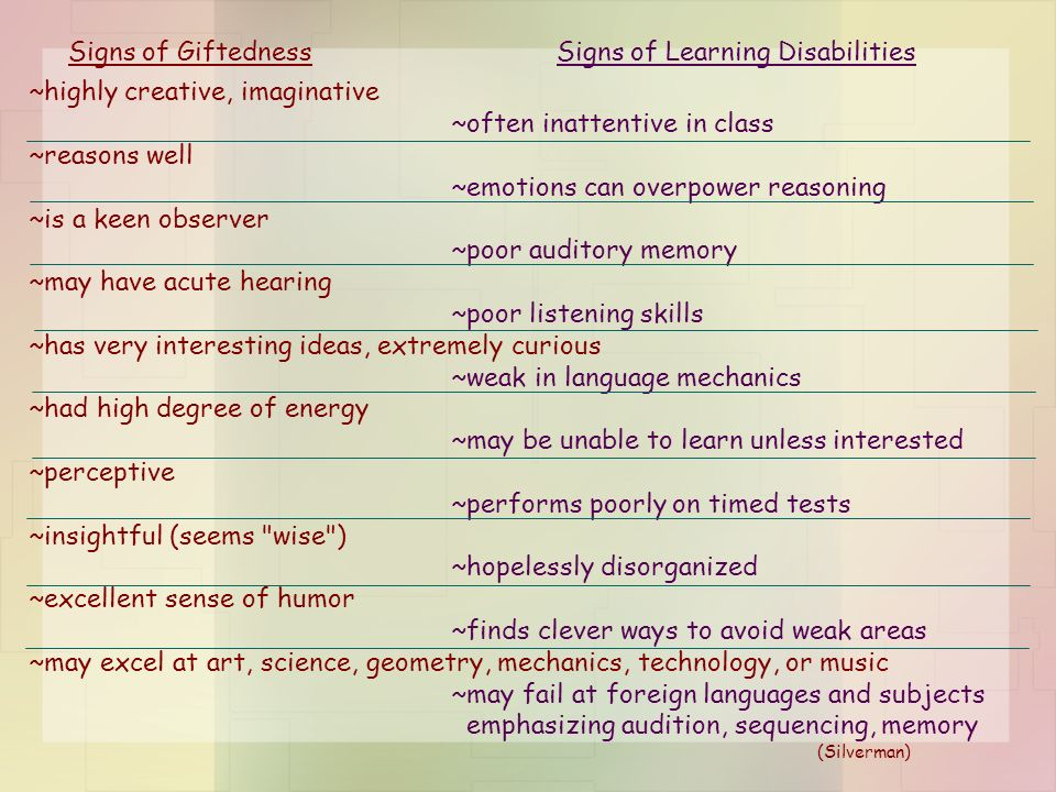 Signs of Giftedness Signs of Learning Disabilities