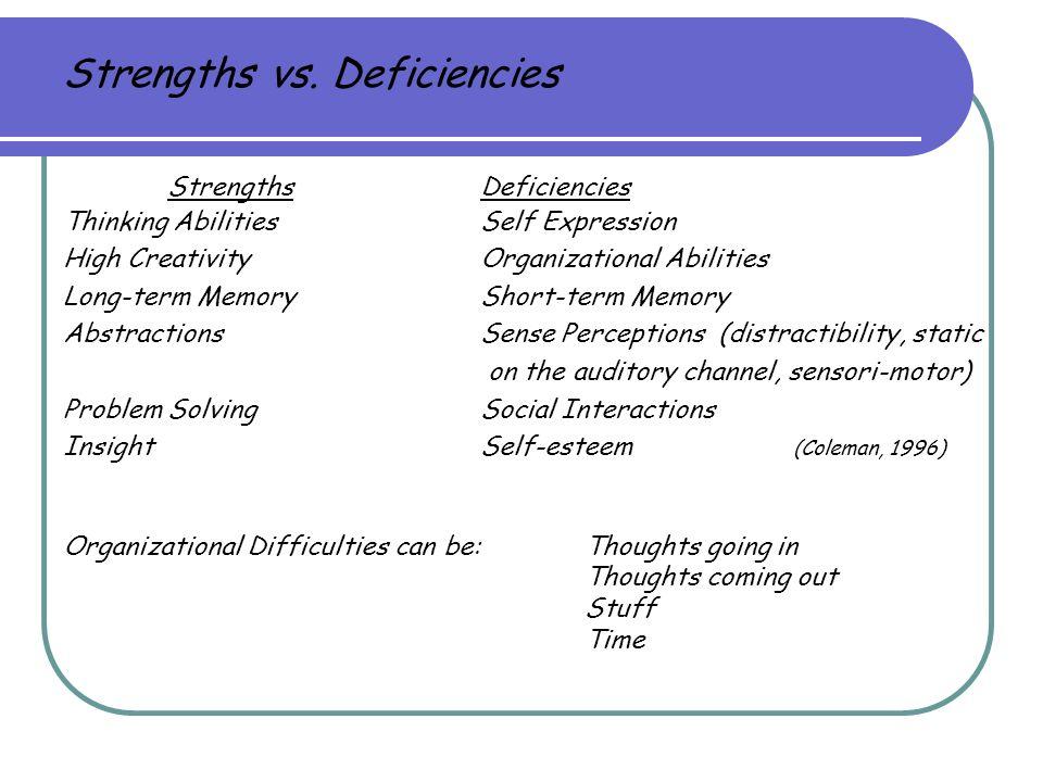 Strengths vs. Deficiencies