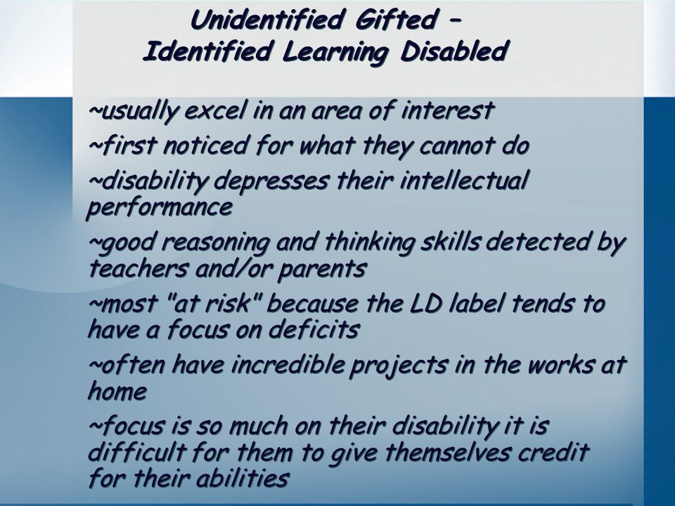 Identified Learning Disabled