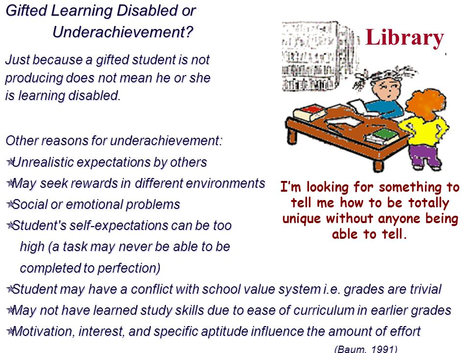 Library Gifted Learning Disabled or Underachievement