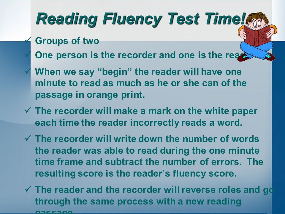 Reading Fluency Test Time!