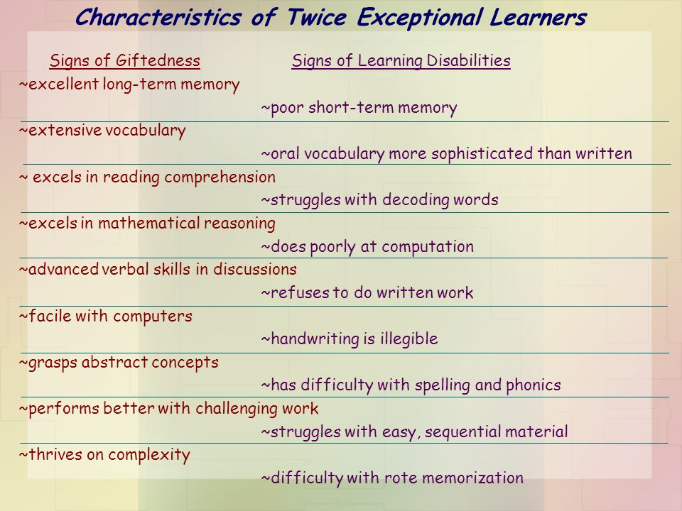 Characteristics of Twice Exceptional Learners
