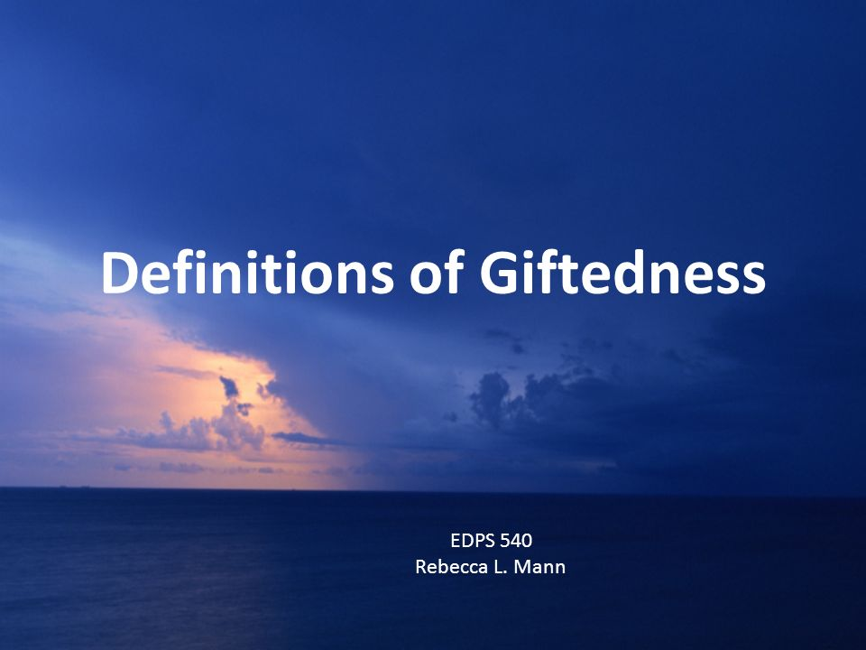Definitions of Giftedness